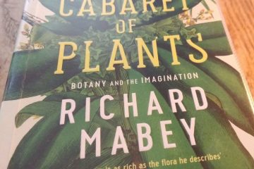 The cabaret of plants, book by Richard Maybe